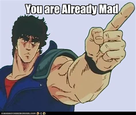 You are Already Mad   U MAD?   Know Your Meme