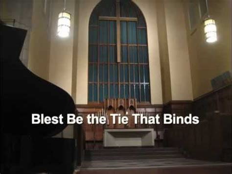 Blest Be the Tie That Binds - YouTube