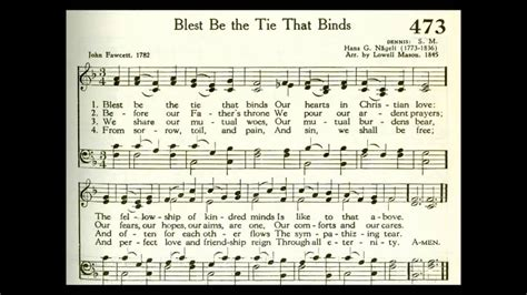 Blest Be the Tie That Binds (Dennis) - YouTube